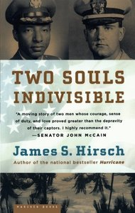 Two Souls Indivisible: The Friendship That Saved Two POWs in Vietnam [Paperback]